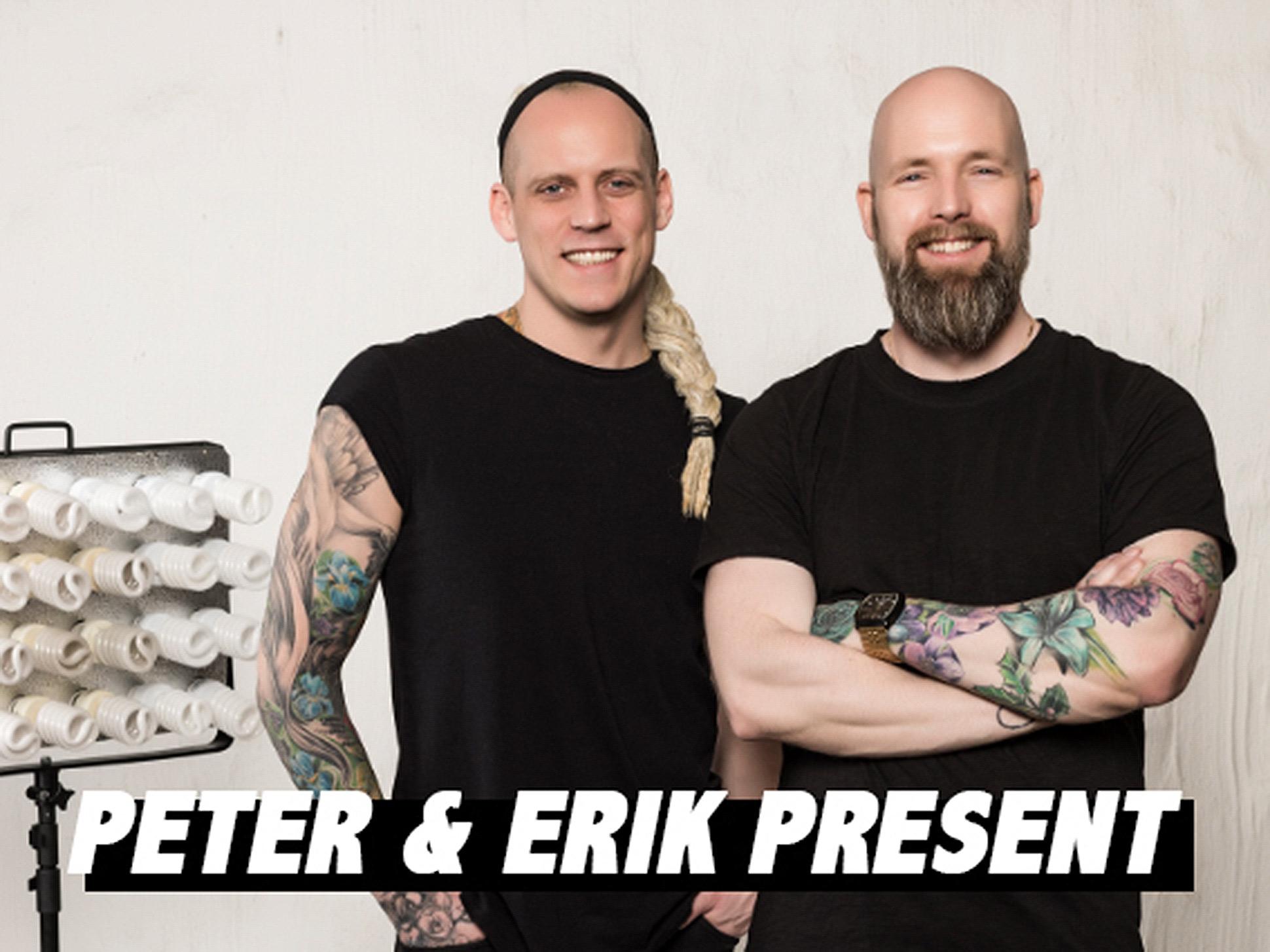 Peter & Erik Present, Stockholm, Sweden